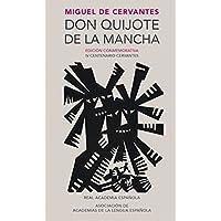 Don Quijote de la Mancha. Edicion RAE / Don Quixote de la...