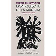 Don Quijote de la Mancha. Edicion RAE / Don Quixote de la Mancha. RAE (Real Academia Espanola) (Spanish Edition)