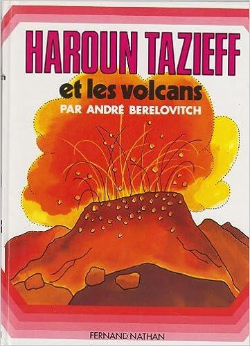 En ligne téléchargement Haroun Tazieff et les volcans pdf epub