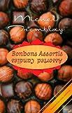 Bonbons Assortis/Assorted Candies, Michel Tremblay, 0889225419