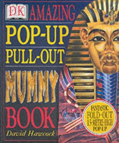 Amazing Mummies - Amazing Pop-up Pull-out Mummy Book
