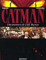 Cliff Burton, tome 5 : Catman par Michel Durand