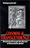 Cosmos and Transcendence, Wolfgang Smith, 0893850284