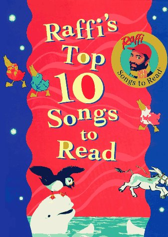 Raffi's Top Ten Songs to Read: (Anthology)