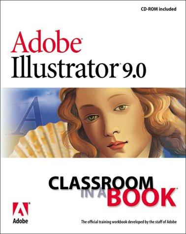 Adobe(R) Illustrator(R) 9.0 Classroom in a Book -