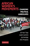 img - for African Women's Movements: Transforming Political Landscapes by Aili Mari Tripp (2008-11-10) book / textbook / text book