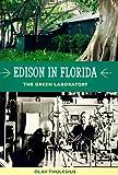 Edison in Florida, Olav Thulesius, 0813015219