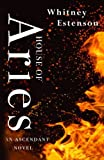 House of Aries (The Ascendant Series) (Volume 1)