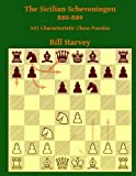 The Sicilian Scheveningen B80-89: 641 Characteristic Chess Puzzles-Bill Harvey