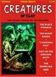 Creatures of Clay, Stephen  Sennitt, 1900486253