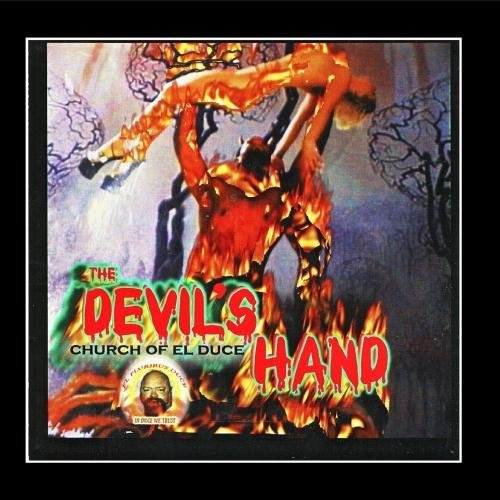 The Devil's Hand by The Church of El Duce
