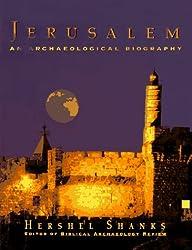 Jerusalem: An Archaeological Biography