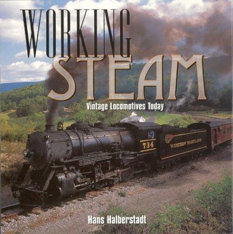 Working Steam: Vintage Locomotives