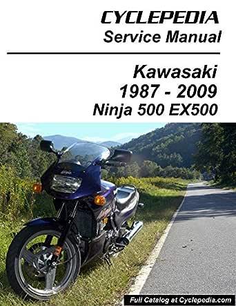 Amazon Com 1987 2009 Kawasaki Ex500 Gpz500s Ninja 500 Service Manual Ebook Cyclepedia Press Llc Kindle Store