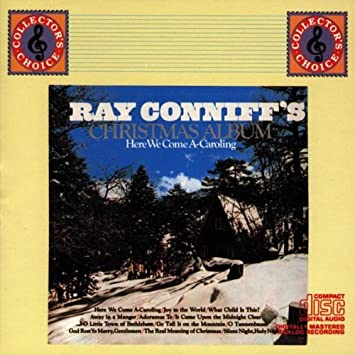 Ray Conniff - Christmas Album: Here We Come A-Caroling - Amazon ...