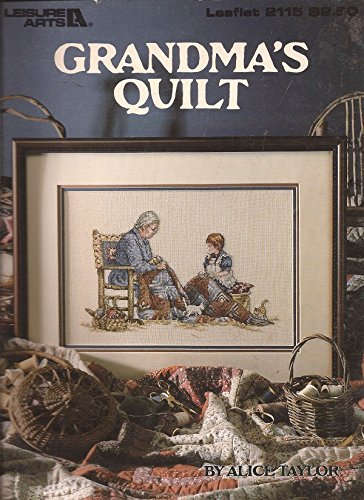 (Grandma's Quilt - Cross Stitch Sampler (Leisure Arts, Leaflet 2115))