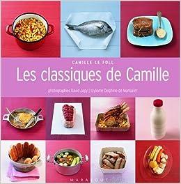 Les Classiques De Camille David Japy Camille Le Foll