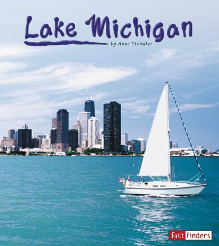 Download Lake Michigan (Land and Water: The Great Lakes) ebook