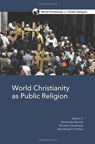 Download World Christianity as Public Religion (World Christianity and Public Religion) pdf epub