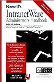 Novell's Intranetware Administrator's Handbook, Kelley J. Lindberg, 0764545175