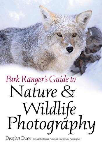 Park Ranger's Guide to Nature & Wildlife - Landscape Photography Wildlife