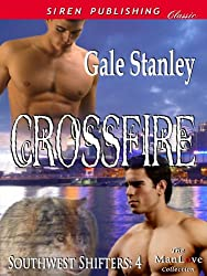 Crossfire [Southwest Shifters 4] (Siren Publishing Classic ManLove)