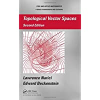 Topological Vector Spaces (Chapman & Hall/CRC Pure and Applied Mathematics)