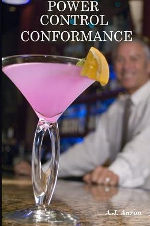 Power, Control, Conformance