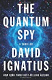The Quantum Spy – A Novel