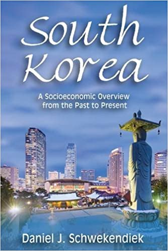 South Korea: A Socioeconomic Overview from the Past to Present (Asian Studies)