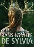 """Afficher """"Dans la ville de Sylvia"""""""