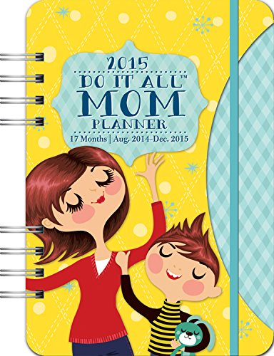 Orange Circle Studio 17-Month 2015 Do It All Planner with Stickers, Mom's Do It All (31530) (Organizer 2015 Planner Mom)
