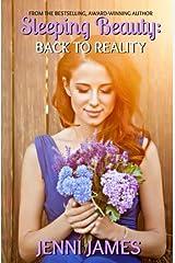 Sleeping Beauty: Back to Reality (Modern Fairtyales) (Volume 2) Paperback