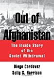 img - for Out of Afghanistan: The Inside Story of the Soviet Withdrawal book / textbook / text book