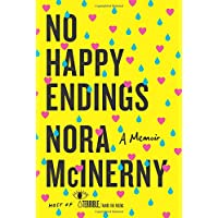 No Happy Endings: A Memoir