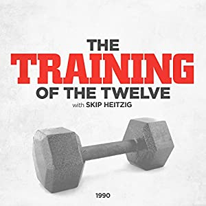 The Training of the Twelve Audiobook