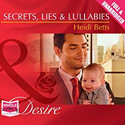 Secrets, Lies & Lullabies