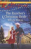 The Rancher's Christmas Bride (Bluebonnet Springs)