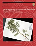 Herbarium Reviews for Four Parks in the Southern Colorado Plateau Network, National Park National Park Service, 1491253622