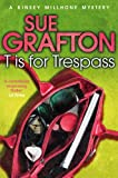 T is for Trespass by Sue Grafton front cover