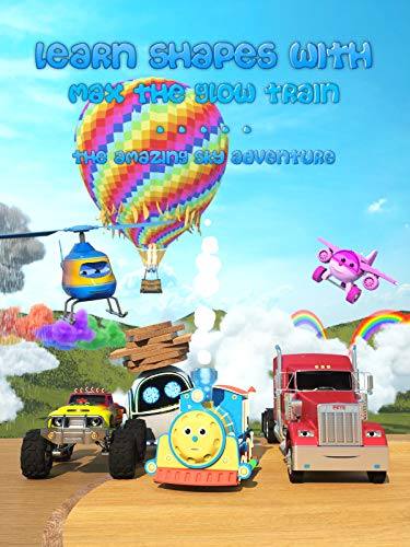 Learn Shapes with Max the Glow Train | The Amazing Sky Adventure