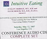 img - for Intuitive Eating Conference Workshop for Professionals: From Learning the Core Skills to Uncovering Hidden Nuances book / textbook / text book
