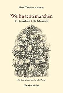Märchen Von Hans Christian Andersen Der Tannenbaum.Der Tannenbaum Nach Dem Märchen Von Hans Christian Andersen Amazon