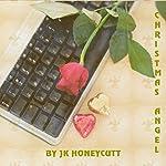 Christmas Angel | J. K. Honeycutt