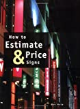 How to Estimate & Price Signs