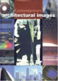 Contemporary Architectural Images, Cerver, Francisco Asensio, 0823009327