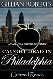 Front cover for the book Caught Dead in Philadelphia by Gillian Roberts