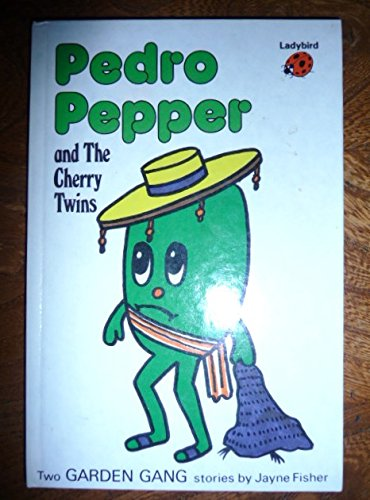Pedro Pepper and the Cherry Twins