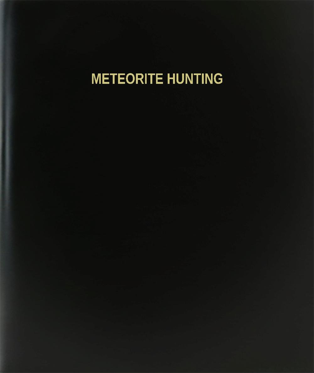 BookFactory® Meteorite Hunting Log Book / Journal / Logbook - 120 Page, 8.5''x11'', Black Hardbound (XLog-120-7CS-A-L-Black(Meteorite Hunting Log Book))
