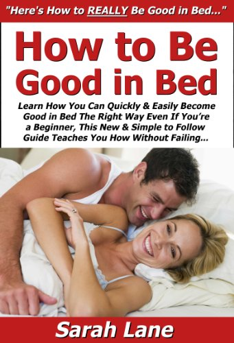 How to be good in bed